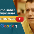 ¿Cómo saber la posición que ocupa mi sitio web en Google?