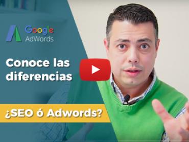 [VIDEO] Diferencias entre Google AdWords y SEO